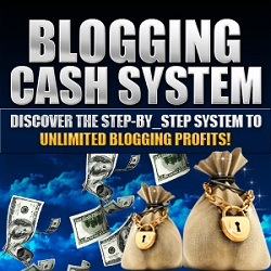 Blogging Cash System Unlimited